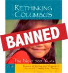 Rethinking Columbus banned