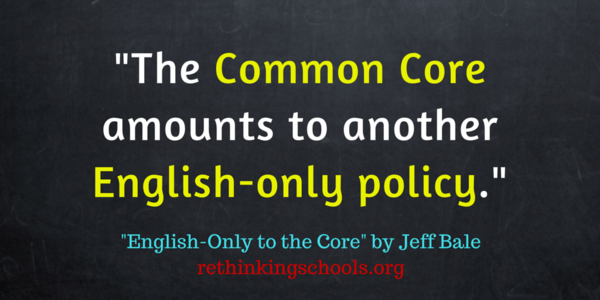 Common Core amounts to another English-only policy
