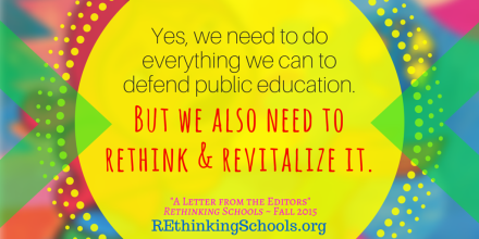 we need to do everything we can to defend public education