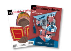 Rethinking Schools Magazine Covers
