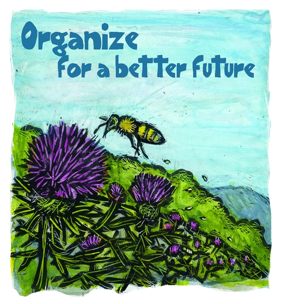 Organize for a better future bee